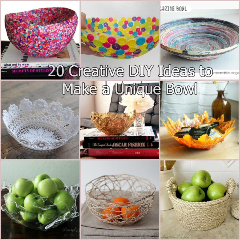 20 Creative DIY Ideas To Make A Unique Bowl