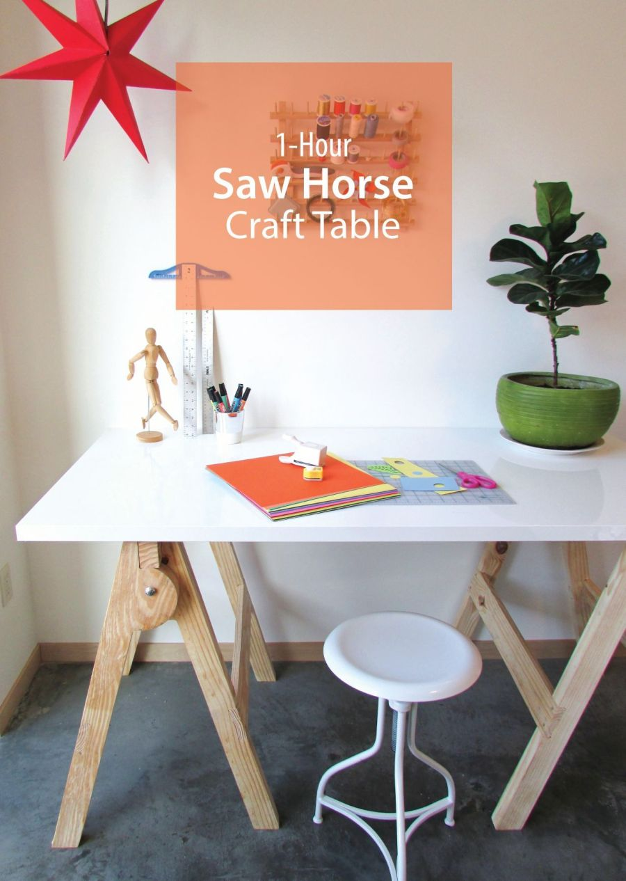 25+ Creative DIY Projects to Make a Craft Table --> 1-Hour Saw Horse Craft Table