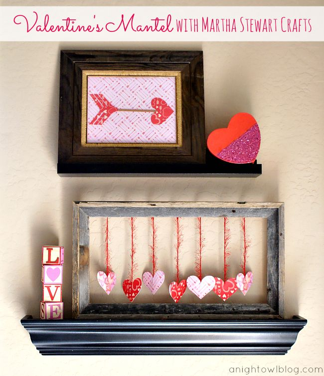 DIY Valentine's Day Mantel with Martha Stewart Crafts