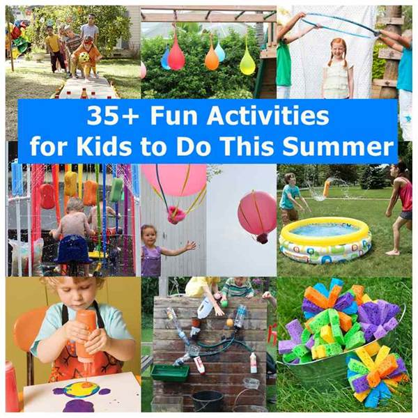 35+ Fun Activities for Kids to Do This Summer