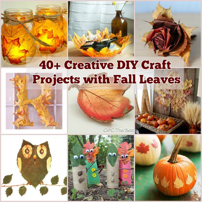 22 Simple Fall Craft Ideas And Diy Fall Decorations: 40+ Creative DIY Craft Projects With Fall Leaves