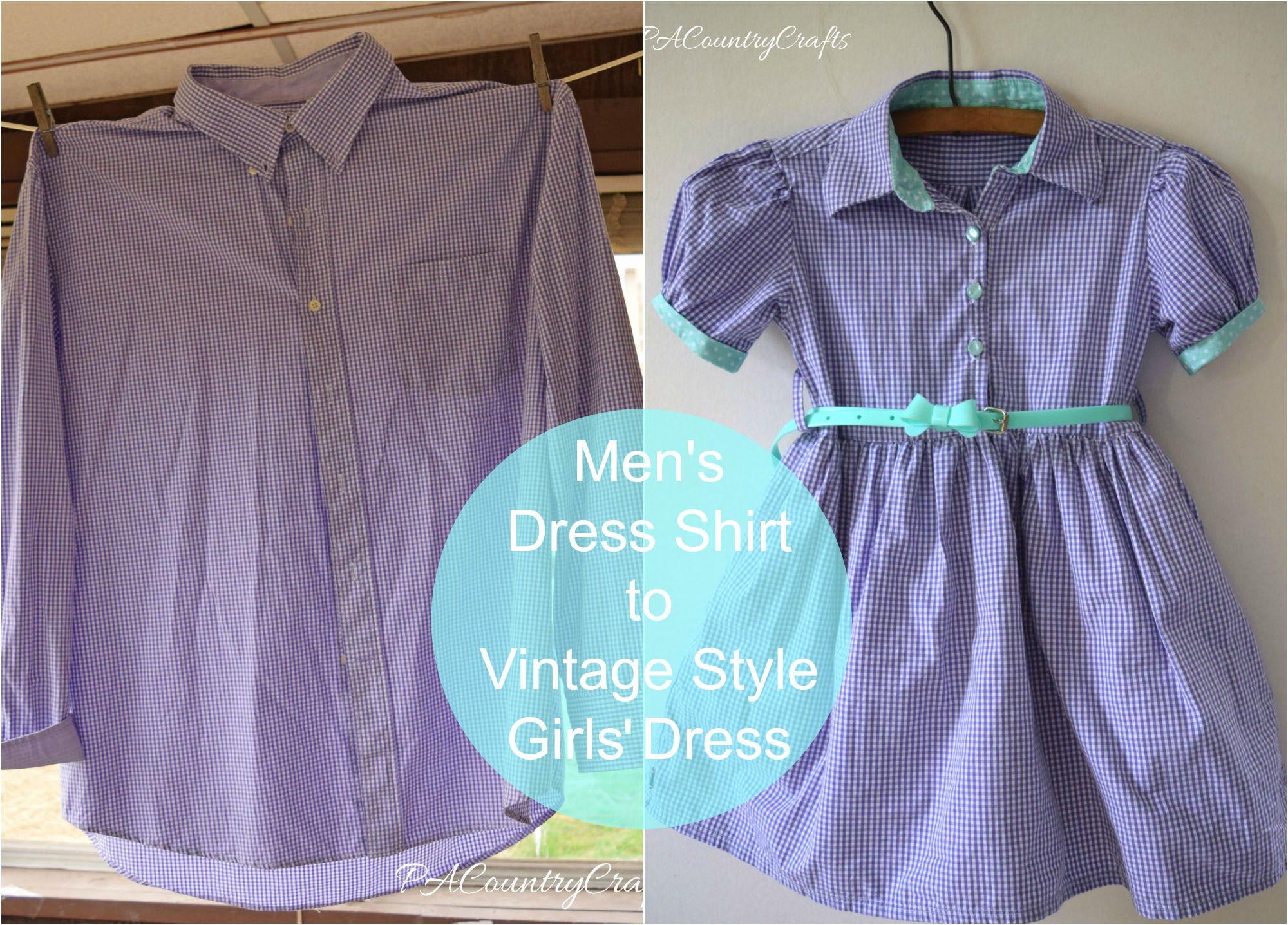 15+ Creative Ways To Repurpose Men's Shirt Into Little Girl's Dress -- Men's Dress Shirt to Girls' Vintage Style Dress