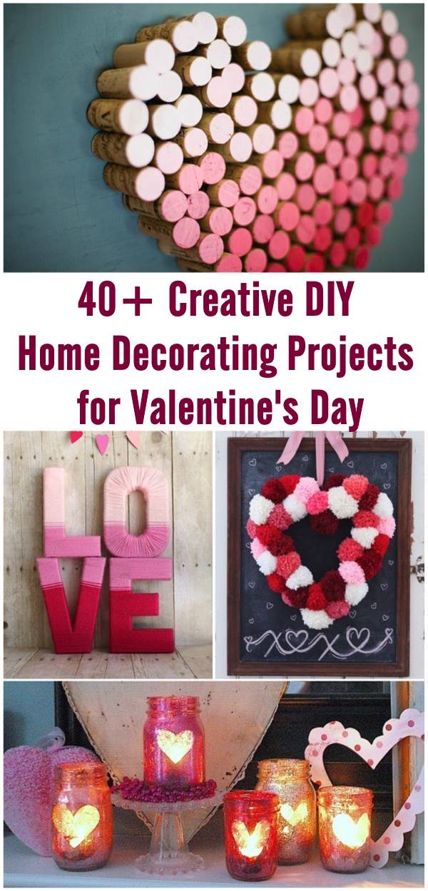 40+ Creative DIY Home Decorating Projects for Valentine's Day